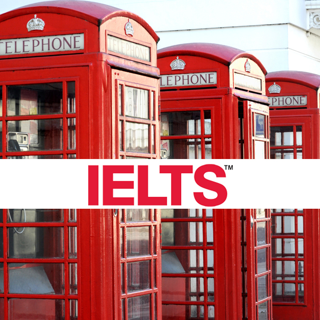 IELTS - INTERNATIONAL ENGLISH LANGUAGE TESTING SYSTEM